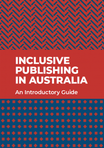 Front cover of the Inclusive Publishing in Australia : An Introductory Guide